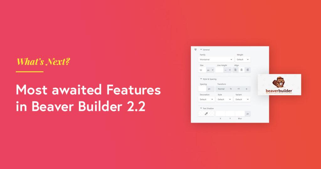 beaver-builder-new-features