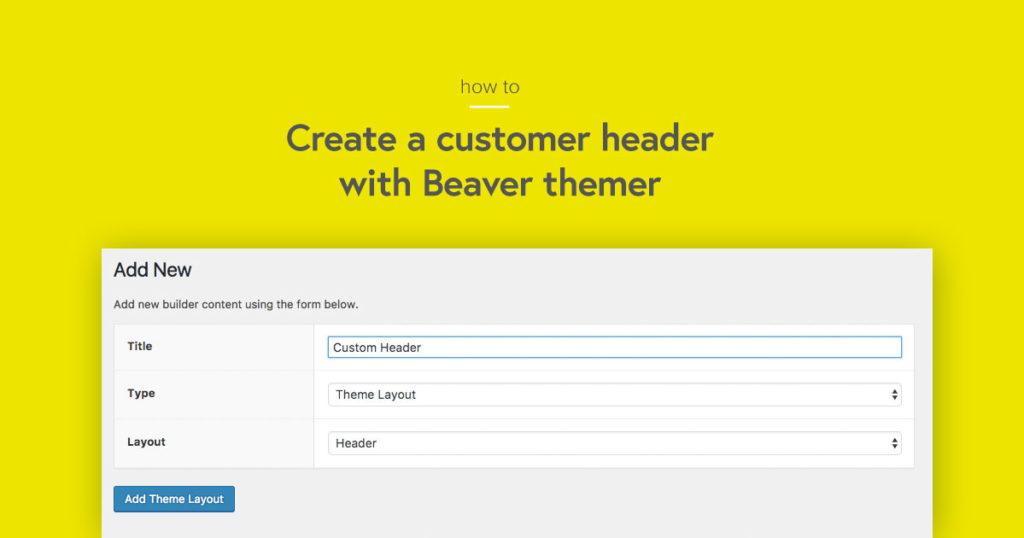 beaver-themer-header-layout
